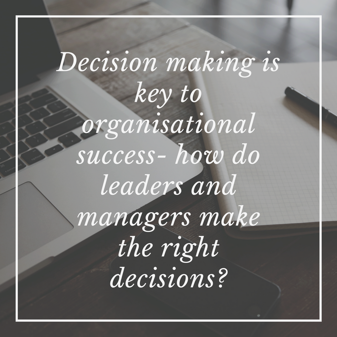 decision making is key to success management courses can develop this